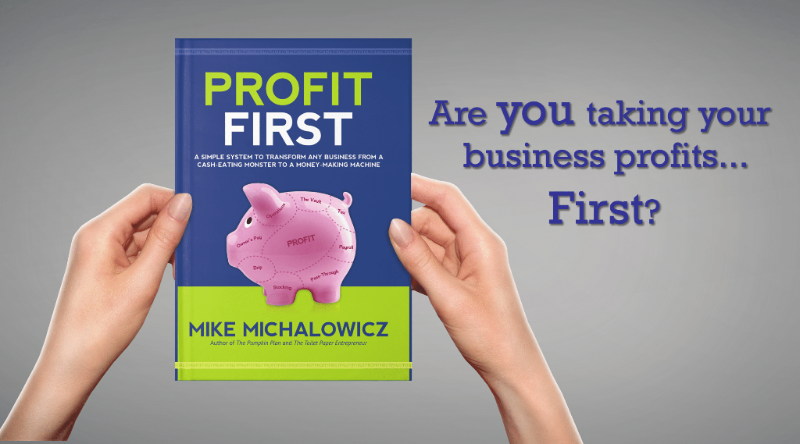 How Profit First Changes the Game